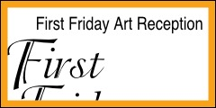 First Friday Art Reception