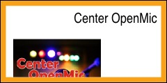 Center OpenMic