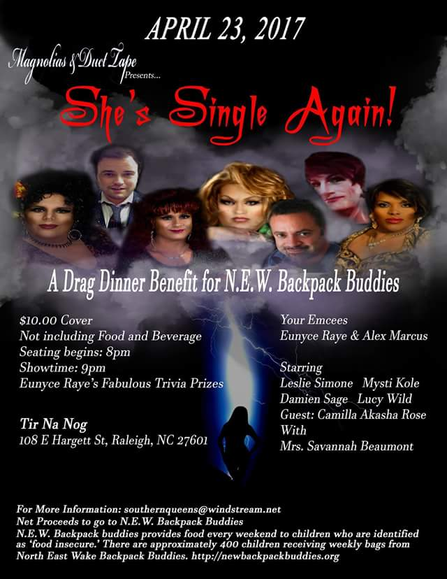 Magnolias and Duct Tape: She's Single Again! benefit for N.E.W. Backpack Buddies