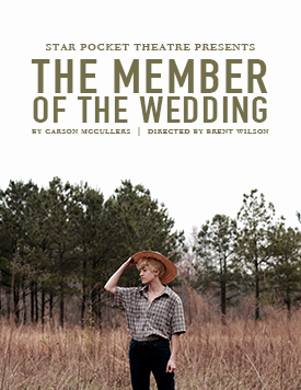 Star Pocket Theatre: The Member of the Wedding by Carson McCullers