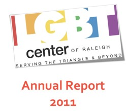 LGBT Center of Raleigh Annual Report 2011